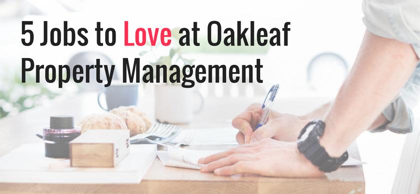 5 Jobs to Love at Oakleaf Property Management Blog.png