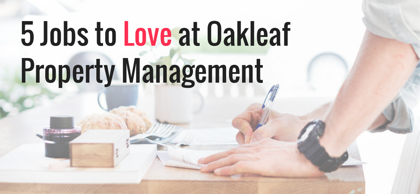 5 Jobs to Love at Oakleaf Property Management Blog.png